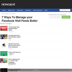 7 Ways To Manage your Facebook Wall Feeds Better - Hongkiat