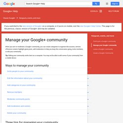 Manage your Google+ community - Google+ Help