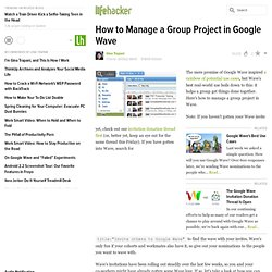 How to Manage a Group Project in Google Wave - Google Wave - Lifehacker