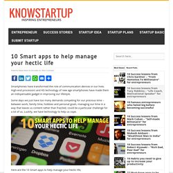 10 Smart apps to help manage your hectic life - KnowStartup