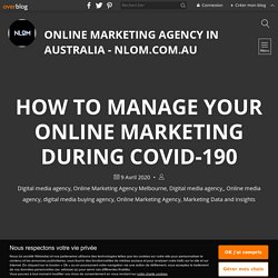 How to manage your online marketing during COVID-190 - Online Marketing Agency in Australia - Nlom.com.au