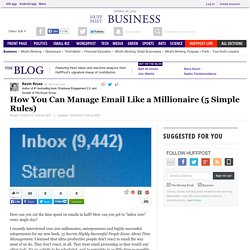 How You Can Manage Email Like a Millionaire (5 Simple Rules)