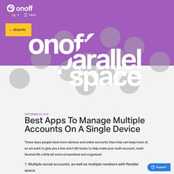 Best Apps To Manage Multiple Accounts On A Single Device
