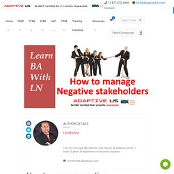 How to Manage negative stakeholders? (Sorry you can't shoot them)