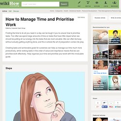 How to Manage Time and Prioritise Work: 5 Steps