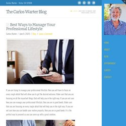 Best Ways to Manage Your Professional Lifestyle