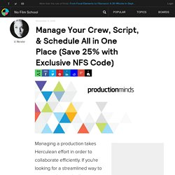 Manage Your Crew, Script, & Schedule All in One Place (Save 25% with Exclusive NFS Code)