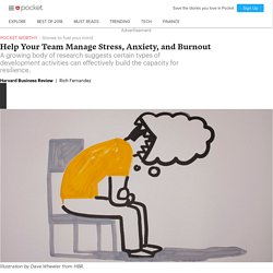 Help Your Team Manage Stress, Anxiety, and Burnout