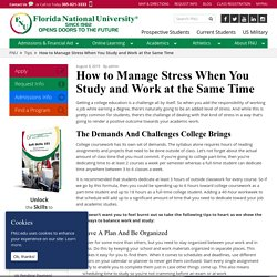 How to Manage Stress When You Study and Work at the Same Time
