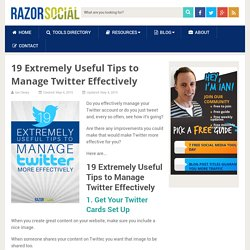 Manage Twitter: 19 Extremely Useful Tips
