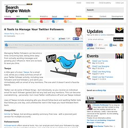 6 Tools to Manage Your Twitter Followers