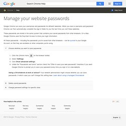 Manage your website passwords - Chrome Help