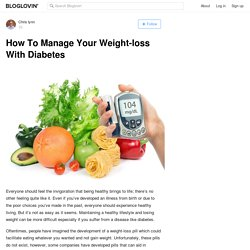 How To Manage Your Weight-loss With Diabetes