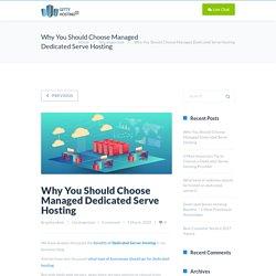 Why You Should Choose Managed Dedicated Serve Hosting