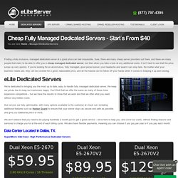 Cheap Fully Managed Dedicated Servers - $40