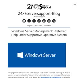 Windows Server Management: Preferred Help under Supportive Operative System – 24x7serversupport-Blog