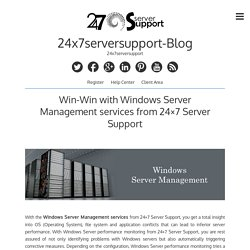 Win-Win with Windows Server Management services from 24×7 Server Support – 24x7serversupport-Blog
