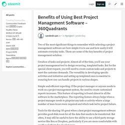 Benefits of Using Best Project Management Software – 360Quadrants