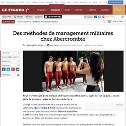 Social : Des méthodes de management militaires chez Abercrombie