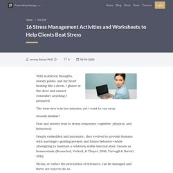 18 Stress Management Activities and Worksheets to Help Clients Beat Stress