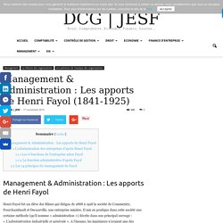 Management & Administration : Les apports de Henri Fayol