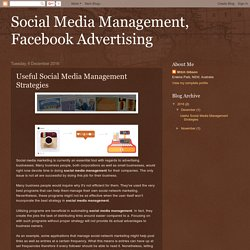 Social Media Management, Facebook Advertising: Useful Social Media Management Strategies