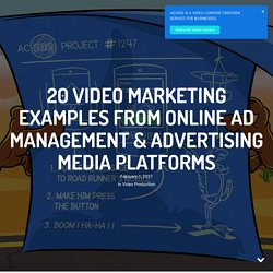 Marketing Examples From Online Ad Management & Advertising Media Platforms
