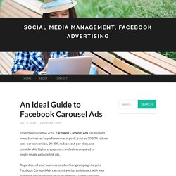 An Ideal Guide to Facebook Carousel Ads