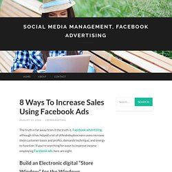 8 Ways To Increase Sales Using Facebook Ads