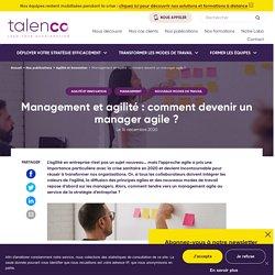 Management et agilité : comment devenir un manager agile – TalenCo