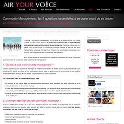 Community Management : L'essentiel à savoir avant de se lancer - AirYourVoice.com