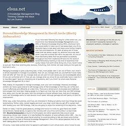Personal Knowledge Management by Harold Jarche (BlueIQ Ambassadors)