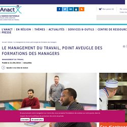 Le management du travail, point aveugle des formations des managers