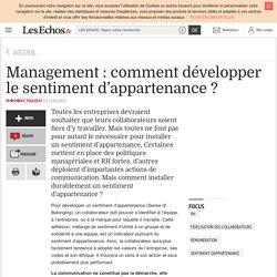 Document 2: Management : comment développer le sentiment d'appartenance ?