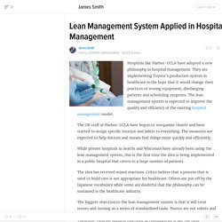 Lean Management System Applied in Hospital Management