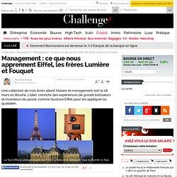 Les (excellentes) leçons de management de Gustave Eiffel