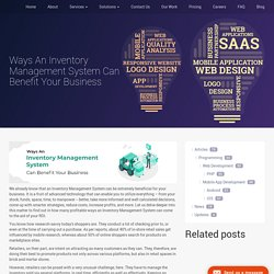 Ways An Inventory Management System Can Benefit Your Business - Ascentspark