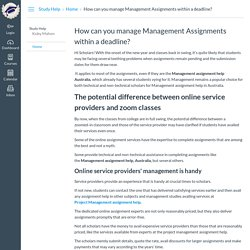 How can you manage Management Assignments within a deadline?: Home: Study Help