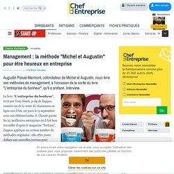 """Management : la méthode """"Michel et Augustin"""" pour être heureux en entreprise"""
