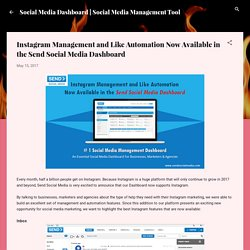 Instagram Management and Like Automation Now Available in the Send Social Media Dashboard