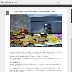 Things to keep in mind beforebuying a cash management system