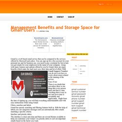Management Benefits and Storage Space for Gmail Users - posted by ydie2day at Face kobo.com - Social network community to connect, share & earn.