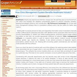 How Clinic Management System Benefits Healthcare Industry?