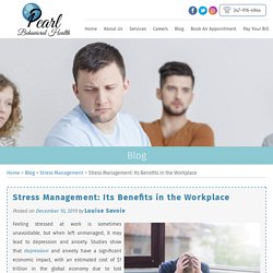 Stress Management: Its Benefits in the Workplace