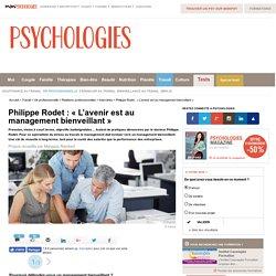 Philippe Rodet : « L'avenir est au management bienveillant »