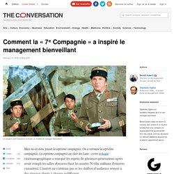 Comment la «7ᵉ Compagnie» a inspiré le management bienveillant