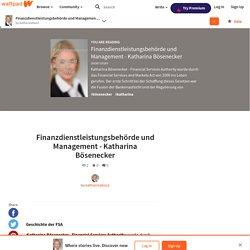 Finanzdienstleistungsbehörde und Management - Katharina Bösenecker