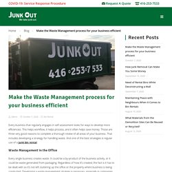 Make the Waste Management Process for Your Business Efficient