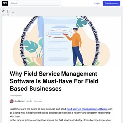 Why Field Service Management Software Is Must-Have For Field Based Businesses - DEV Community