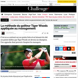 La méthode du golfeur Tiger Woods appliquée au management